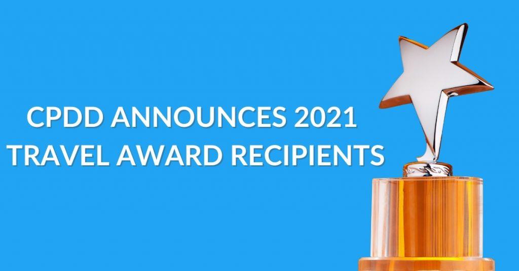 CPDD Announced 2021 Travel Award Recipients